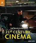 Rough Guide to 21st Century Cinema 101 Movies That Made the Millennium