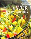 El Wok Y Los Salteados La Mejor Cocina