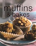Perfect Muffins & Bakes