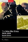 The Inter-War Crisis 1919-1939 (Seminar Studies in History)