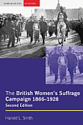 British Women's Suffrage Campaign (2ND 08 Edition)