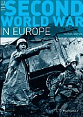Second World War in Europe (2ND 09 Edition)