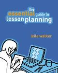 Essential Guide To Lesson Planning: Practical Skills for Teachers