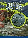 Running Water: Our Most Precious Resource