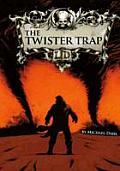Twister Trap