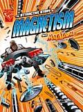 Attractive Story of Magnetism: With Max Axiom Super Scientist