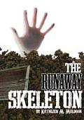 Runaway Skeleton