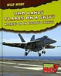 Who Lands Planes on a Ship?
