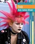 Punk: Music, Fashion Attitude!