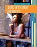 Twenty-first Century Shakespeare