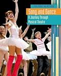 Song and Dance: a Journey Through Musical Theatre