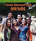 I Know Someone With Hiv/aids