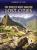 World's Most Amazing Lost Cities