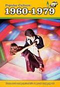 Popular Culture: 1960-1979