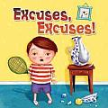 Excuses, Excuses!