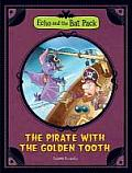 Pirate With the Golden Tooth