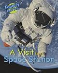 Visit To a Space Station: Fantasy Field Trips