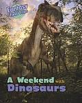 Weekend With Dinosaurs: Fantasy Field Trips