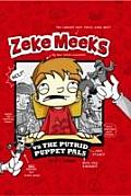 Zeke Meeks Vs the Putrid Puppet Pals