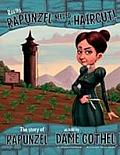 Rapunzel: the Story of Rapunzel As Told By Dame Gothel