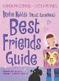 Indie Kidd: My (Most Excellent) Guide To Best Friends