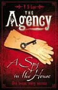 Agency 01 A Spy In The House