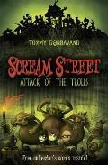 Scream Street: Attack of the Trolls