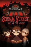 Scream Street: Fang of the Vampire