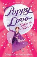 Poppy Love Takes the Floor