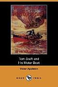 Tom Swift and His Motor-Boat, Or, the Rivals of Lake Carlopa (Dodo Press)