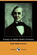 Essays by Ralph Waldo Emerson (Dodo Press)