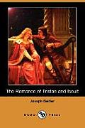 The Romance of Tristan and Iseult (Dodo Press)