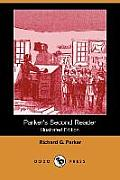 Parker's Second Reader (Illustrated Edition) (Dodo Press)