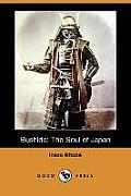 Bushido: The Soul of Japan (Dodo Press)