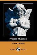 Practical Mysticism (Dodo Press)