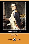 Napoleon the Little (Dodo Press)