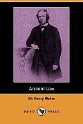 Ancient Law (Dodo Press) by Henry Maine