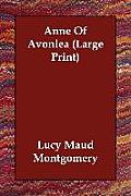 Anne of Avonlea (Large Print)