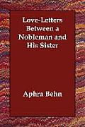 Love Letters Between A Nobleman & His Sister
