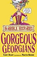Horrible Histories Georgeous Georgians