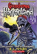Goosebumps Horrorland 08 Say Cheese & Die Screaming UK