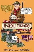 Frightful First World War Woeful Second World War