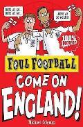 Foul Football. England