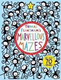 Thomas Flinthams Marvellous Mazes With Over 70 Mazes