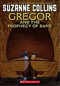 Gregor & the Prophecy of Bane