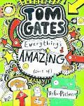 Tom Gates Everything's Amazing (Sort Of)