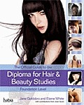 Official Guide To the Diploma in Hair and Beauty Studies At Foundation Level