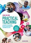 Practical Teaching: A Guide to Teaching in the Education and Training Sector