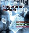 Extreme Science: Fingerprint Wizards: the Secrets of Forensic Science