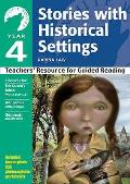 Yr 4 Stories With Historical Settings: Teachers' Resource for Guided Reading